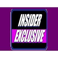 Insider Exclusive Complete Series Season 2