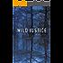 Wild Justice: A Novel