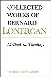 Method in Theology (Collected Works of Bernard Lonergan)