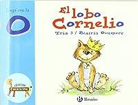 El Lobo Cornelio: Juega Con La O (Castellano - A