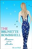 THE BRUNETTE BOMBSHELL (Romance)