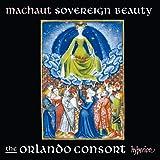 Guillaume de Machaut: Sovereign Beauty [The Orlando Consort] [Hyperion: CDA68134]