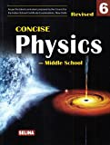 Selina Concise Physics - Middle School for Class 6 (2018-19 Session)