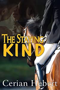 The Staying Kind