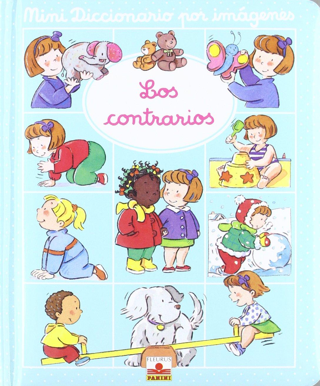 Mini Diccionario Por Imágenes. Los Contrarios (Mini diccionario por imagenes/ Mini Picture Dictionary)