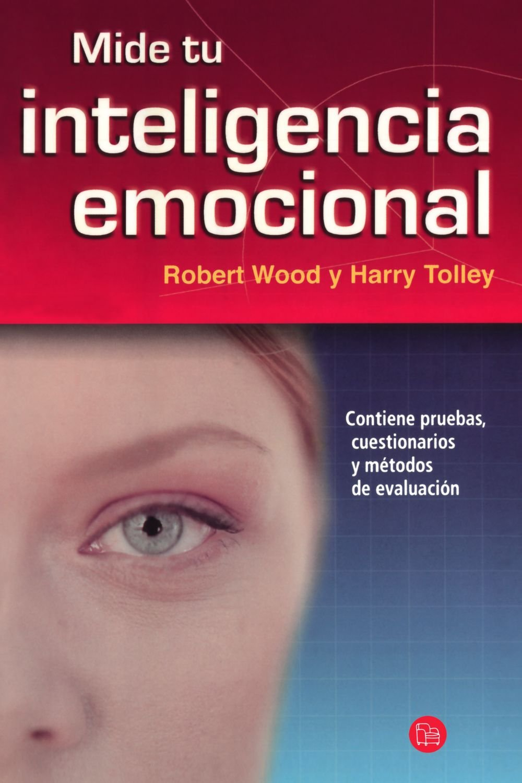 Read Online Mide tu inteligencia emocional/ Test Your Emotional Intelligence (Actualidad) (Spanish Edition) pdf epub