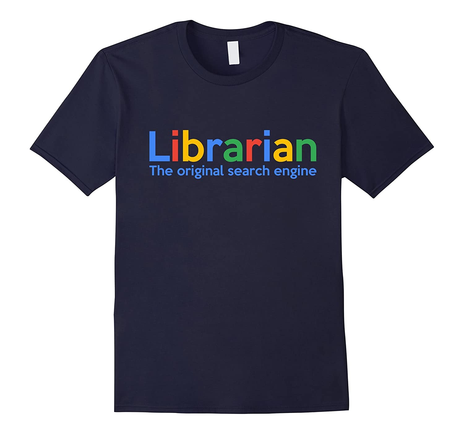 Librarian The Original Search Engine T Shirt  Funny Library-TD