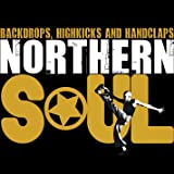 Northern Soul - Backdrops, Highkicks and Handclaps