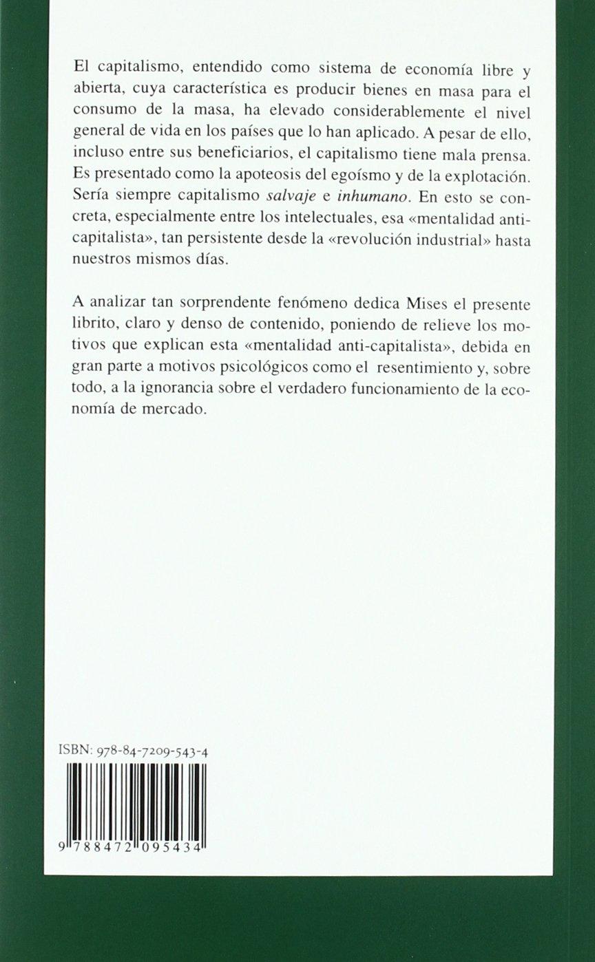 Mentalidad Anticapitalista: Ludwig von Mises: 9788472095434: Amazon.com:  Books