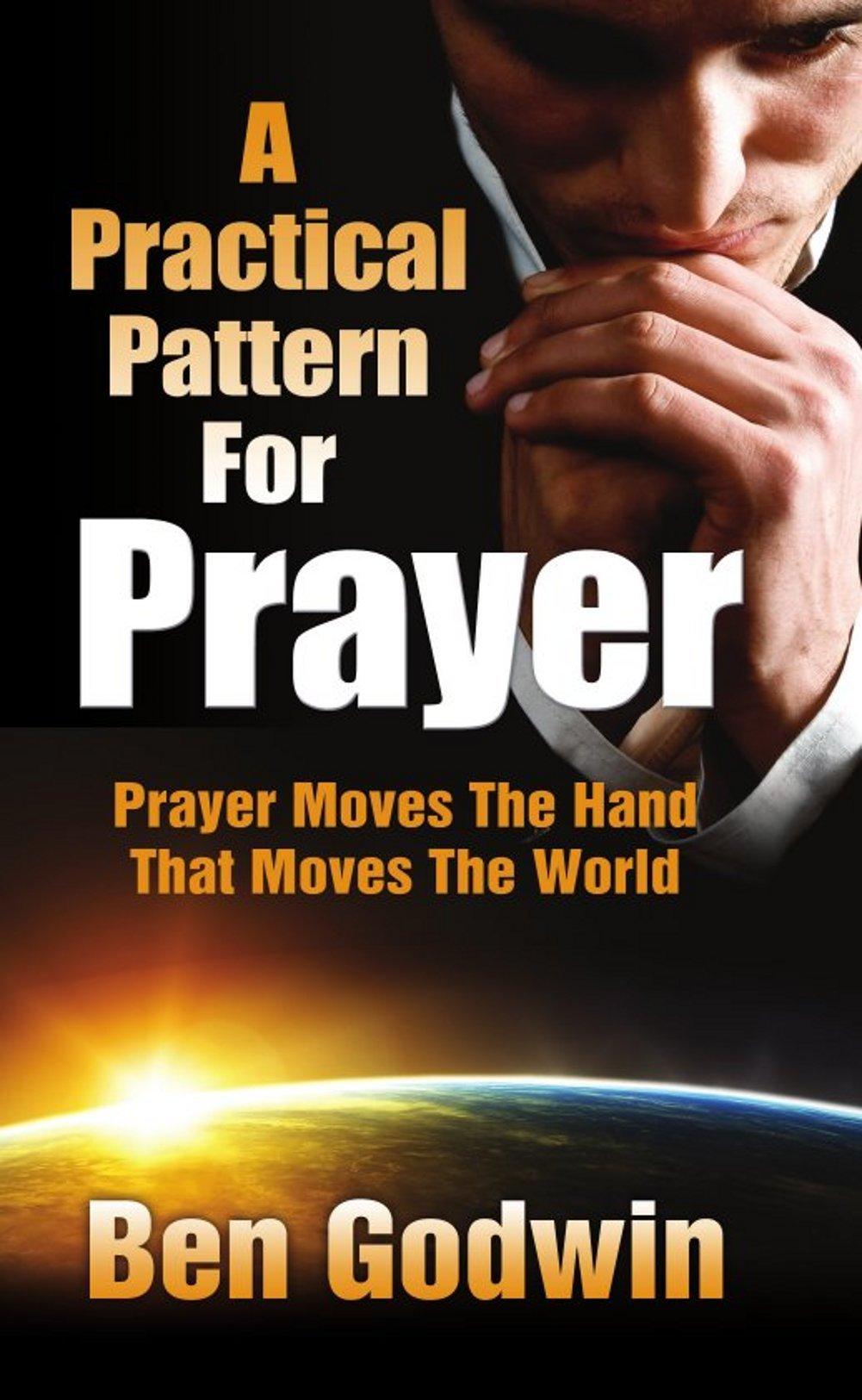 A Practical Pattern For Prayer PDF