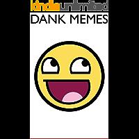 Memes: Dank Memes and Epic Fails (2019 Memes Book 4)