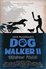 Dog Walker II: Shadow Pack Paperback