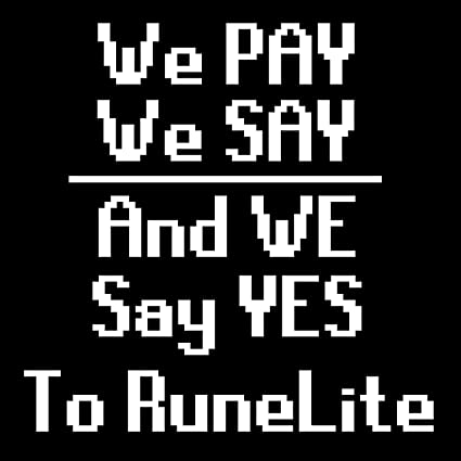 Amazon com: We Pay We Say Sticker, I Am Pro RuneLite, We Say