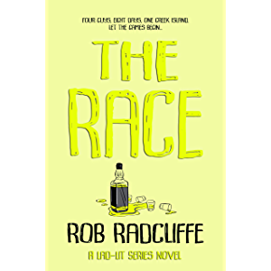THE RACE: The Laugh Out Loud Lad-Lit Series Starter... (The Lad-Lit Series)
