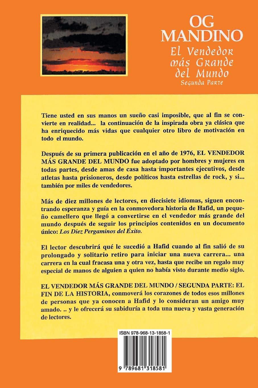 Amazon.com: El Vendedor Mas Grande Del Mundo, Segunda Parte (Spanish  Edition) (9789681318581): Og Mandino, Guadalupe Meza Staines de Garate:  Books