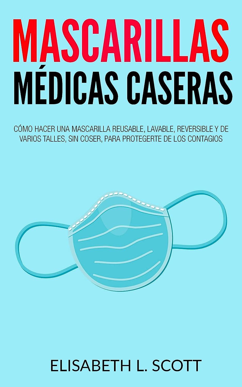 Mascarillas Médicas Caseras: Cómo hacer una mascarilla reusable ...