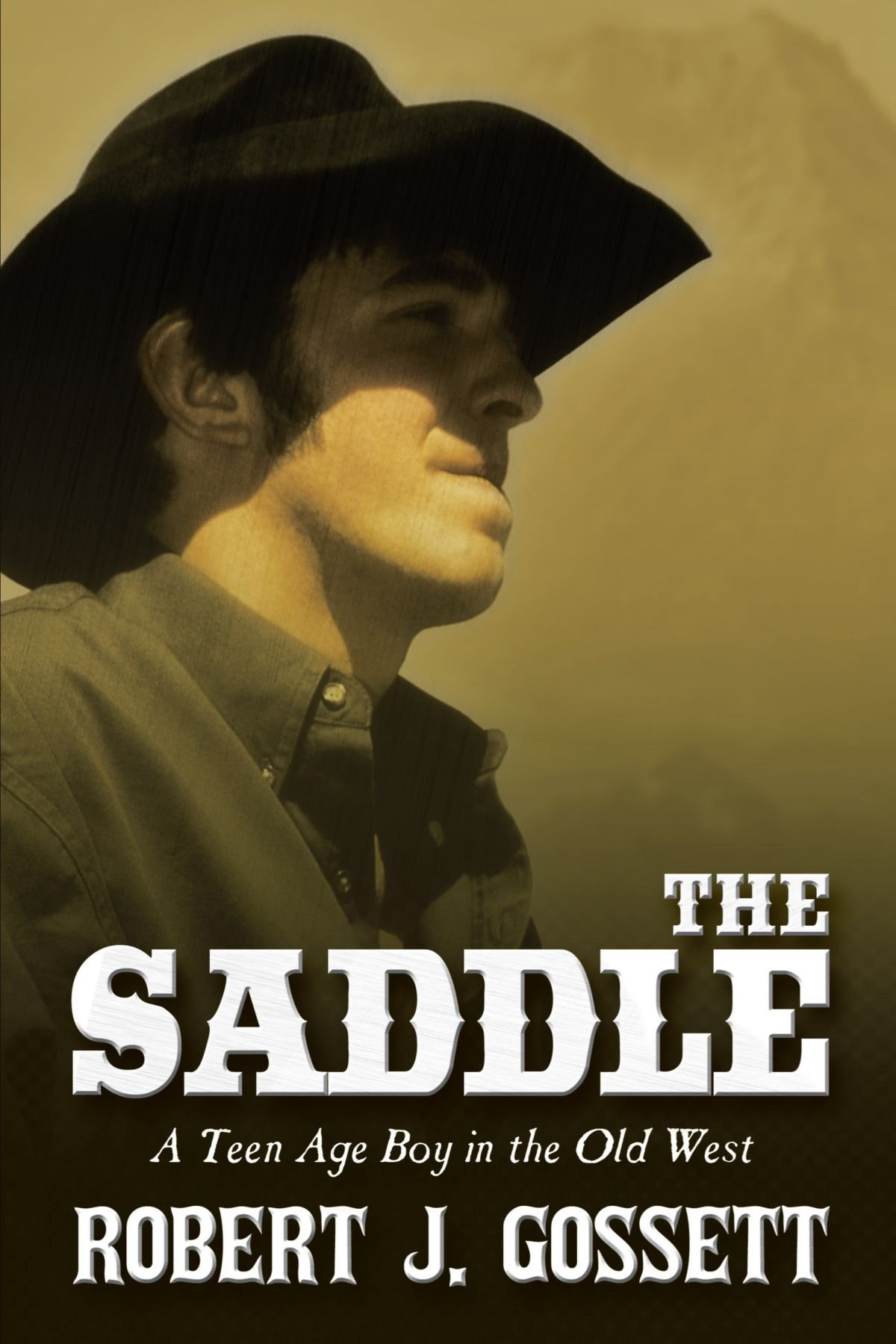 The Saddle: A teen age boy in the old west ebook