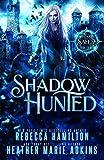 Shadow Hunted (Shadows of Salem)