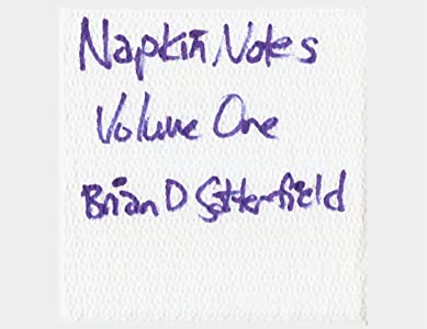 Napkin Notes Volume One: Hand Drawn Expressions