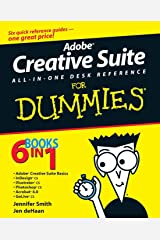 Adobe Creative Suite All-in-One Desk Reference For Dummies Paperback