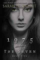 1975: The Seven Book Five Kindle Edition