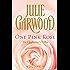 One Pink Rose (Clayborne Brides Book 1)