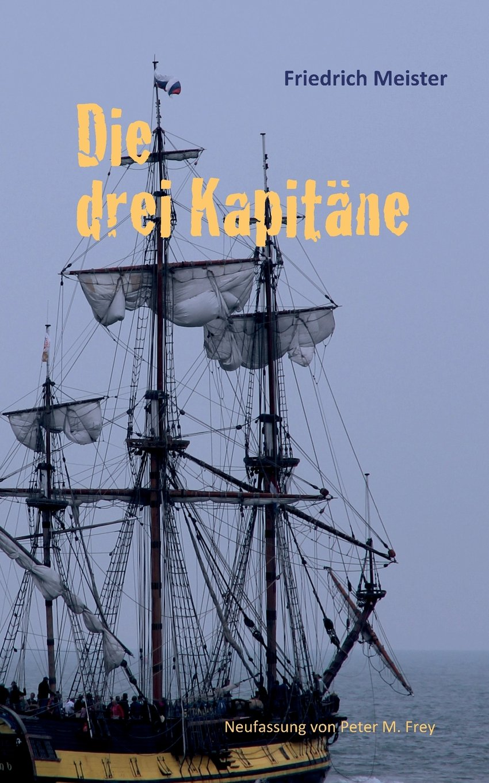 Die drei Kapitäne: Ein Seeabenteuer