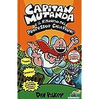 Capitan Mutanda e il ritorno del professor Chiappone