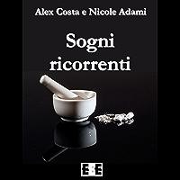 Sogni ricorrenti (Giallo, Thriller & Noir Vol. 27) (Italian Edition)