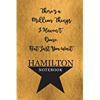 Hamilton Notebook: 110 Blank Lined Page, College Ruled Composition Notebook, Students, Songwriting, Notes, Broadway…