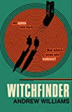 Witchfinder: the ultimate Cold War spy story