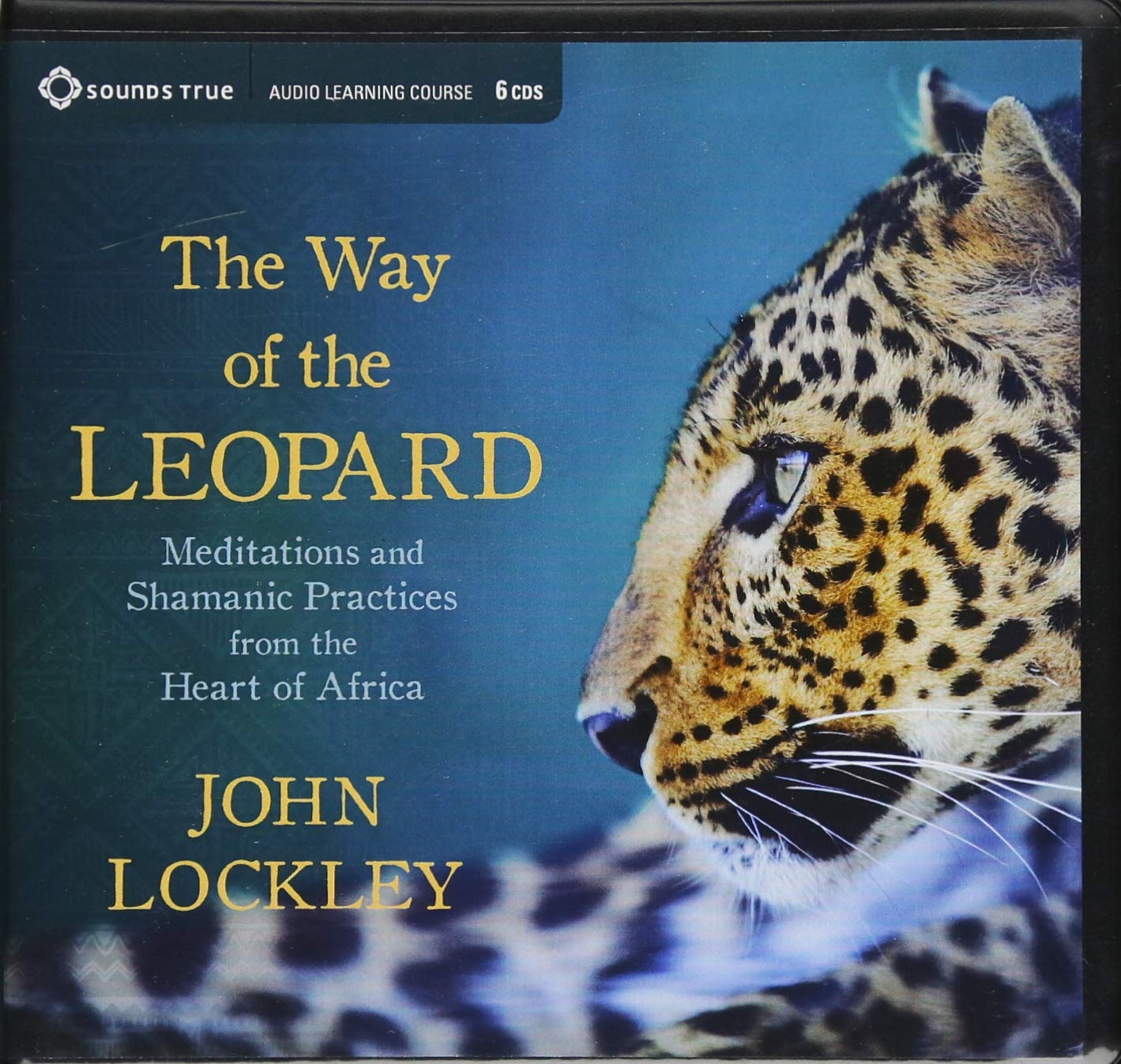 The Way of the Leopard: Meditations and Shamanic Practices from the Heart of Africa