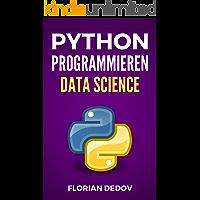 Data Science in Python: Der schnelle Einstieg (Numpy, Matplotlib, Pandas) (German Edition)