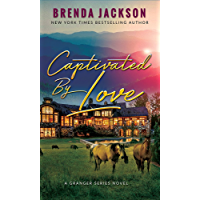 Captivated by Love (Grangers Book 4)