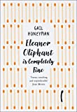 Eleanor Oliphant Is Completely Fine [Special Edition]