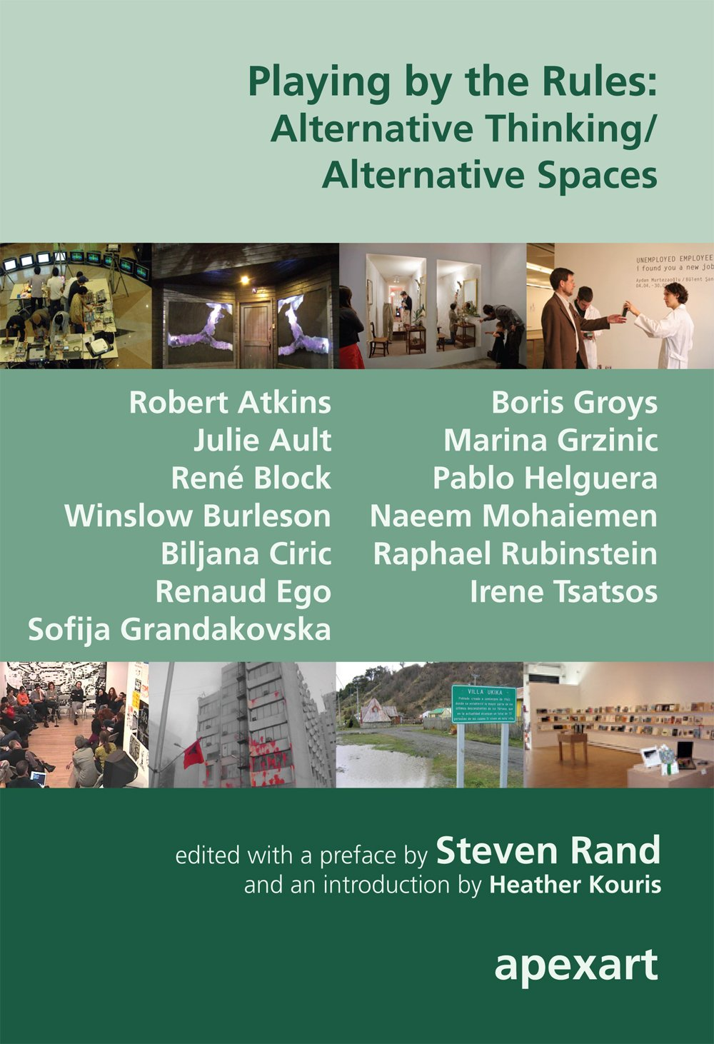 Read Online Playing by the Rules: Alternative Thinking/ Alternative Spaces pdf epub