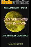 """Das Geheimnis tief im Mond: Der wirkliche """"Moonhoax"""" (Erpels Visionen 1)"""