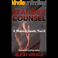 Standby Counsel: A Monica Spade Novel book cover