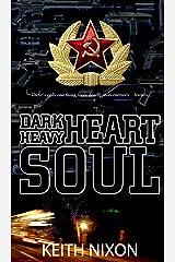 Dark Heart, Heavy Soul: A crime thriller with a razor sharp edge (Konstantin Book 3) Kindle Edition