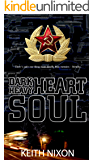 Dark Heart, Heavy Soul: A heist thriller with a razor sharp edge (Konstantin Book 4)