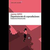 Departamento de especulaciones (Libros del Asteroide nº 161)