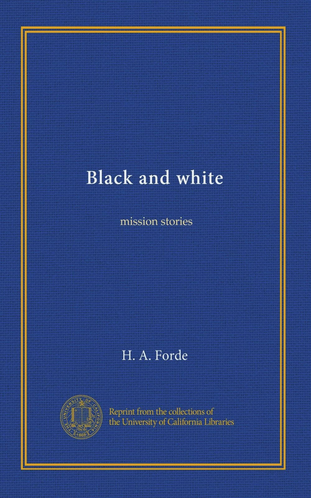 Read Online Black and white: mission stories pdf