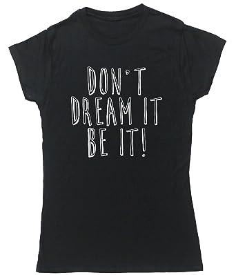 HippoWarehouse Tue nicht dream es be Es damen enganliegend kurz arm t -  shirt - Schwarz