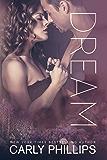 Dream: A Rosewood Bay Standalone Love Story (Rosewood Bay Series Book 4)