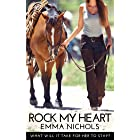 Rock My Heart: What will it take for her to stay?