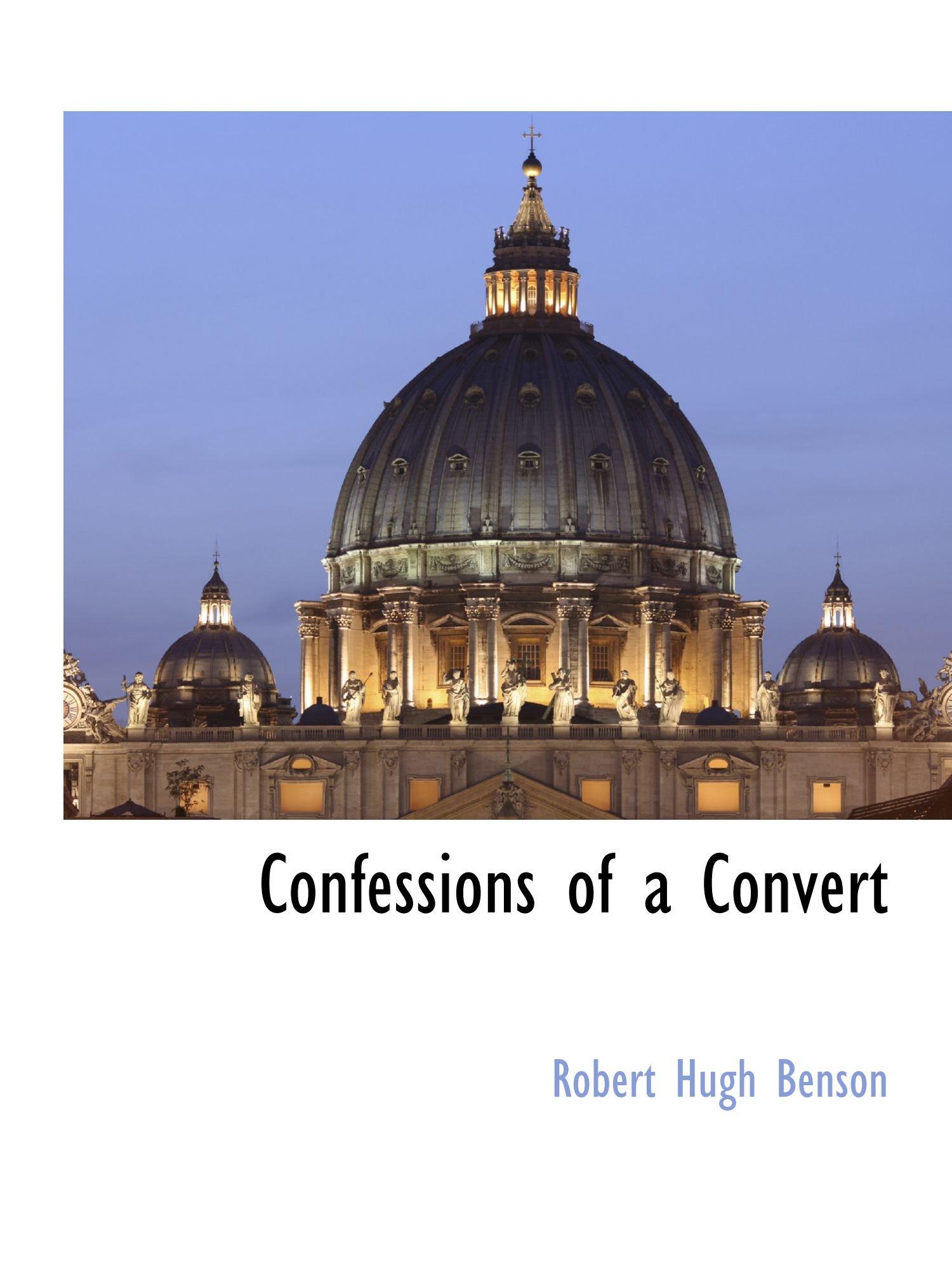 Confessions of a Convert ebook
