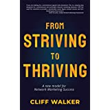 From Striving to Thriving: A new model for Network Marketing Success