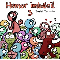 Humor imbécil 3