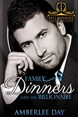 Family Dinners with the Billionaire (Billionaire Bachelor Cove) Kindle Edition