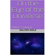 On the Eye of the Universe: Editors Edition (The Demonstar Series Book 3)